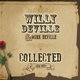 DEVILLE, WILLY & MINK-COLLECTED