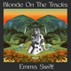 SWIFT, EMMA-BLONDE ON THE TRACKS