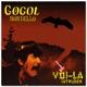 GOGOL BORDELLO-VOI-LA INTRUDER