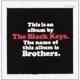 BLACK KEYS, THE-BROTHERS