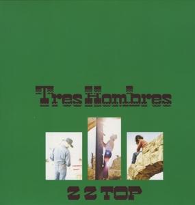 ZZ TOP-TRES HOMBRES -DELUXE-