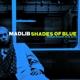 MADLIB-SHADES OF BLUE -HQ-