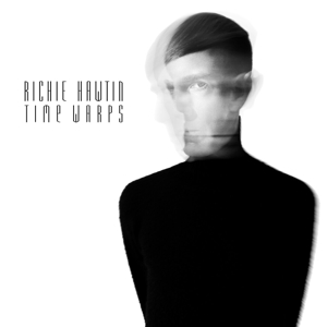 HAWTIN, RICHIE-TIME WARPS -EP-
