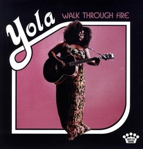 YOLA-WALK THROUGH FIRE