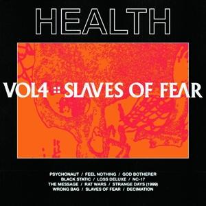 HEALTH-VOL.4 :: SLAVES OF FEAR