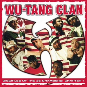 WU-TANG CLAN-DISCIPLES OF THE 36 CHAMBERS: CHAPTER 1 -LIVE-