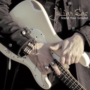 SAS, JULIAN-STAND YOUR GROUND (CD)