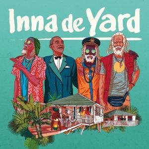 INNA DE YARD-INNA DE YARD - THE SOUNDTRACK