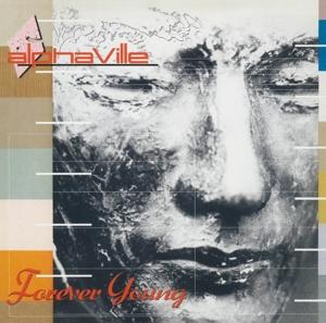 ALPHAVILLE-FOREVER YOUNG -HQ-