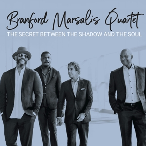 MARSALIS, BRANFORD -QUARTET--SECRET BETWEEN THE SHADOW AND THE