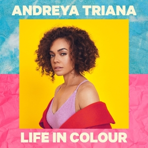 TRIANA, ANDREYA-LIFE IN COLOUR