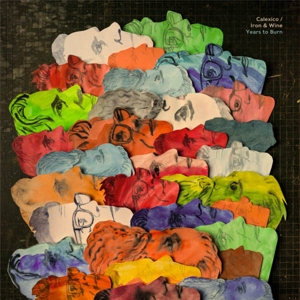 CALEXICO/IRON & WINE-YEARS TO BURN -COLOURED-