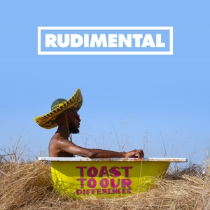 RUDIMENTAL-TOAST OUR DIFFERENCES
