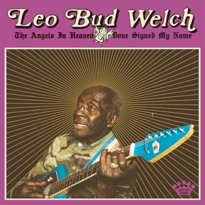 WELCH, LEO BUD-ANGELS IN HEAVEN DONE SIGNED MY NAME