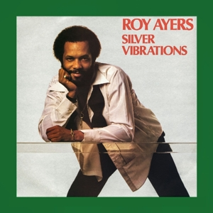 AYERS, ROY-SILVER VIBRATIONS