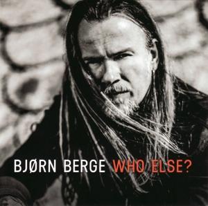 BERGE, BJORN-WHO ELSE
