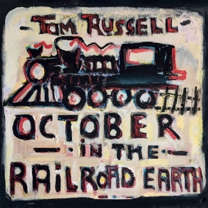 RUSSELL, TOM-OCTOBER IN THE RAILROAD EARTH