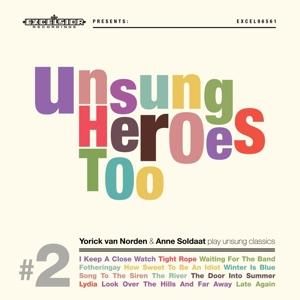 NORDEN, YORICK VAN & ANNE-UNSUNG HEROES TOO -LP+CD-