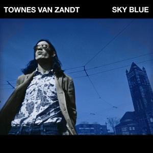 VAN ZANDT, TOWNES-SKY BLUE -COLOURED-