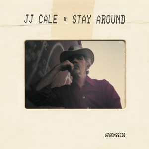 CALE, J.J.-STAY AROUND -LP+CD-