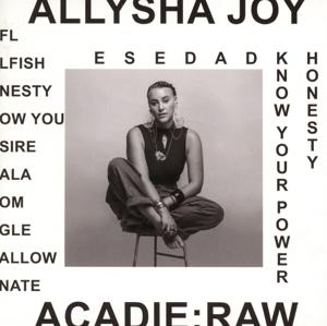 JOY, ALLYSHA-ACADIE  RAW