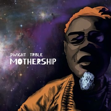 TRIBLE, DWIGHT-MOTHERSHIP