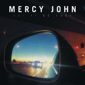 MERCY JOHN-LET IT GO EASY