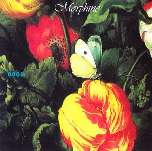 MORPHINE-GOOD