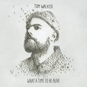 WALKER, TOM-WHAT A TIME TO BE ALIVE -DOWNLOAD-