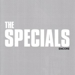 SPECIALS-ENCORE -LTD-